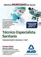 técnico especialista sanitario del servicio murciano de salud. temario parte general y test 9788414205488