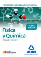 profesores de enseñanza secundaria fisica y quimica: temario (vol . 4) 9788414213988