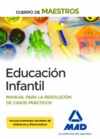 cuerpo de maestros educación infantil manual para la resolución de casos prácticos-9788414216088