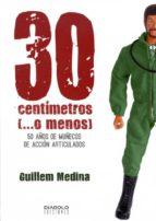 30 centimetros (o menos) guillem medina 9788415153788