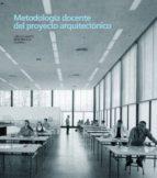 metodologia docente del proyecto arquitectonico iñaki bergera 9788415274988