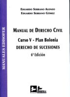 manual de derecho civil (6ª ed.)-eduardo serrano alonso-9788415276388