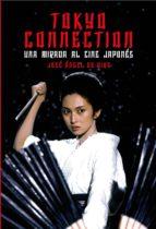 tokyo connection jose angel de dios garcia 9788415405788