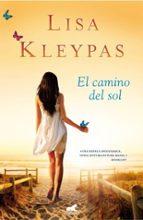 el camino del sol lisa kleypas 9788415420088