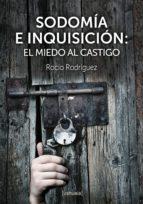 sodomía e inquisición (ebook)-rocio rodriguez-9788415523888