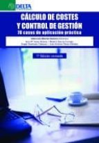 calculo de costes y control de gestion (1ª ed. rev.) 9788415581888
