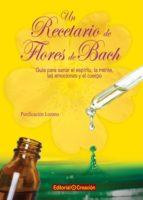 un recetario de flores de bach-purificacion lozano-9788415676188