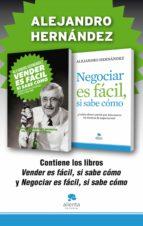 vender es fácil, si sabe cómo + negociar es fácil, si sabe cómo (pack) (ebook)-alejandro hernandez-9788415678588