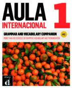 aula internacional 1 nueva edición complemento de gramática y vocabulario para hablantes de inglés 9788415846888