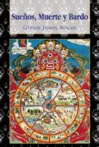 sueños, muerte y bardo (ebook)-gueshe jampel senghe-9788415912088