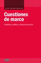 El libro de Cuestiones de marco autor JULIAN SANTOS GUERRERO TXT!