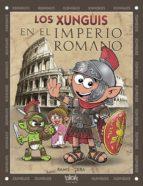 los xunguis en el imperio romano-9788416075188