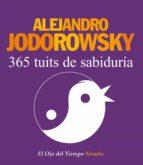 365 tuits de sabiduría-alejandro jodorowsky-9788416208388