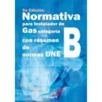 normativa para instalador de gas categoria b. (5º ed.) 9788416338788