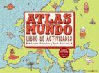 atlas. libro de actividades-aleksandra mizielinski-daniel mizielinski-9788416363988
