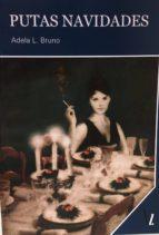 El libro de Putas navidades autor ADELA L. BRUNO EPUB!