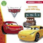 cars 3. un cuento para cada letra: p, m, l, s (leo con disney nivel 1) 9788416931088