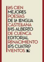 las cien mejores poesías de la lengua castellana-luis alberto de cuenca-9788416981588