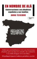 en nombre de alá (ebook) anna teixido 9788417002688