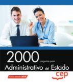 2000 preguntas para administrativo del estado 9788417625788