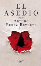 el asedio (cartone estuche)-arturo perez-reverte-9788420405988