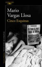 cinco esquinas (ebook) mario vargas llosa 9788420421988