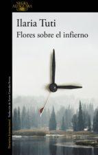 flores sobre el infierno (ebook)-ilaria tuti-9788420433288