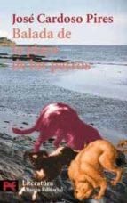 balada de la playa de los perros jose cardoso pires 9788420634388