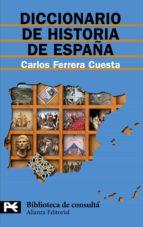 diccionario de historia de españa carlos ferrera cuesta 9788420658988