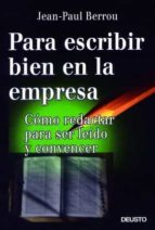 para escribir bien en la empresa jean paul berrou 9788423422388