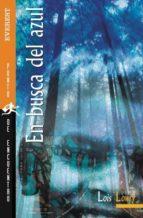 en busca del azul-lois lowry-9788424180188
