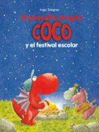 21.el pequeño dragon coco y el festival escolar ingo siegner 9788424657888