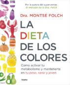 la dieta de los colores montse folch 9788425353888