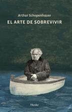 el arte de sobrevivir (ebook)-arthur schopenhauer-9788425429088
