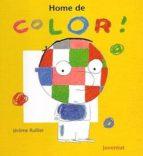 l home de color jerome ruillier 9788426133588