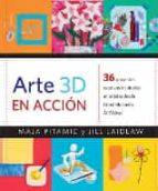 arte 3d en accion-maja pitamic-jill laidlaw-9788426143488