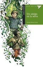 un amigo en la selva-alfredo gomez cerda-9788426348388