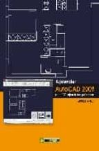 aprender autocad 2009 con ejercicios practicos-9788426715388