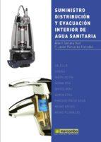 suministro, distribucion y evacuacion interior de agua sanitaria albert soriano rull 9788426717788