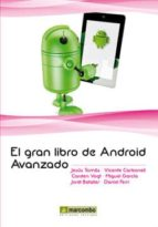 el gran libro de android avanzado jesus tomas 9788426720788