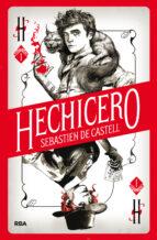 hechicero 1: la magia es un juego de mentirosos sebastien de castell 9788427213388