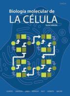 biologia molecular de la celula 6ª edicion actualizada 2016 bruce alberts 9788428216388