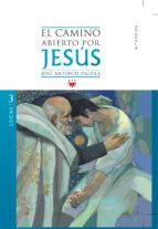 el camino abierto por jesus. lucas-jose antonio pagola-9788428824088