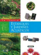 estanques y jardines acuaticos 9788430531288
