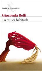 la mujer habitada gioconda belli 9788432212888
