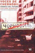 voces de chernobil svetlana aleksievich 9788432312588