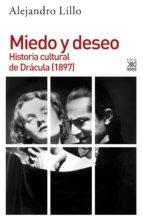 miedo y deseo. historia cultural de drácula (1897) (ebook)-alejandro lillo-9788432318788