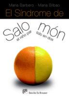 el sindrome de salomon: el niño partido en dos maria barbero maria bilbao 9788433022288