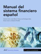 manual del sistema financiero español (ebook)-9788434424388