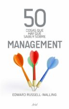 50 cosas que hay que saber sobre management edward russell walling 9788434469488